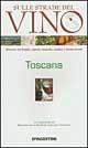 Sulle strade del vino Toscana