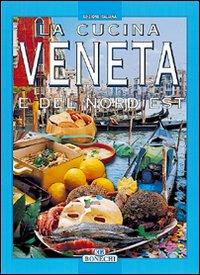 La cucina Veneta e del nord est
