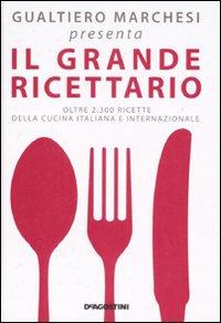 Il grande ricettario della cucinai taliana