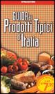 Guida prodotti tipici d'Italia