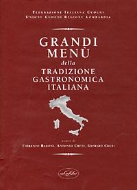 Grandi menu' tradizione gastronomica italiana