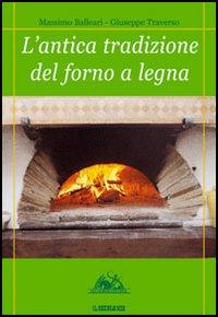 L'antica tradizione del forno a legna