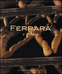 FERRARA e il pane un viaggio