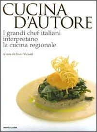 CUCINA D'AUTORE I grandi chef italiani