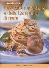 la cucina napoletana e della Campania di mare