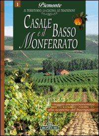 Piemonte Casale e il Basso Monferrato
