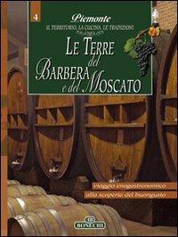 Piemonte Le terre del Barbera e del Moscato