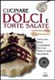 cucinare dolci e torte salate
