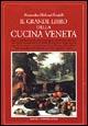 Il grande libro della cucina Veneta