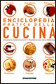 Cucina. Enciclopedia