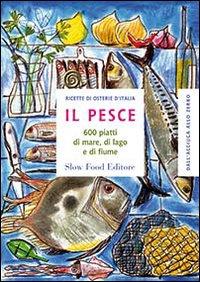 Il pesce. 600 piatti